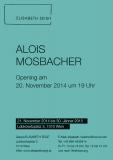 Ausstellung Alois Mosbacher bei Elisabeth Zeigt
