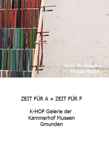 Zeit für A * Zeit für F, Galerie der Kammerhof Museen